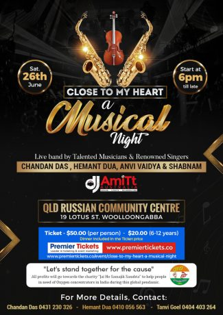 CLOSE TO MY HEART - A Musical Night